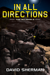 David Sherman's, In All Directions, book 2 in the 18th Race trilogy.