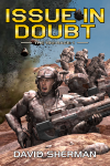 David Sherman's, Issue In Doubt, book 1 in the 18th Race trilogy.