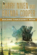 Brenda Cooper and Larry Niven, Biulding Harlequin's Moon