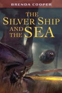 Brenda Cooper's The Silver Ship and the Sea
