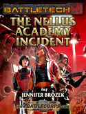 Jennifer Brozek's, The Nellus Academy Incident, Battletech