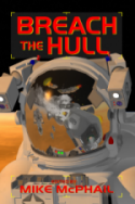 Breach The Hull, book 1 in the Defending The Future series