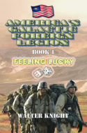 Walter Knight's America's Galactic Foreign Legion